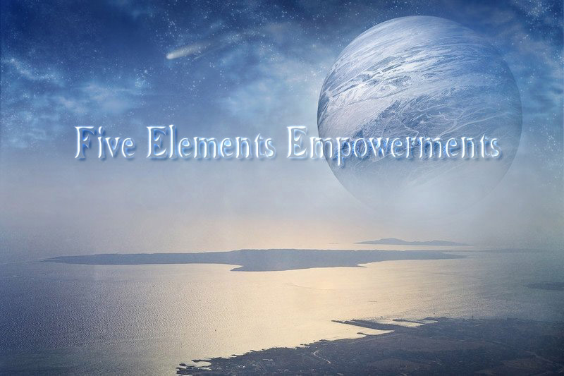 Five Element Empowerments