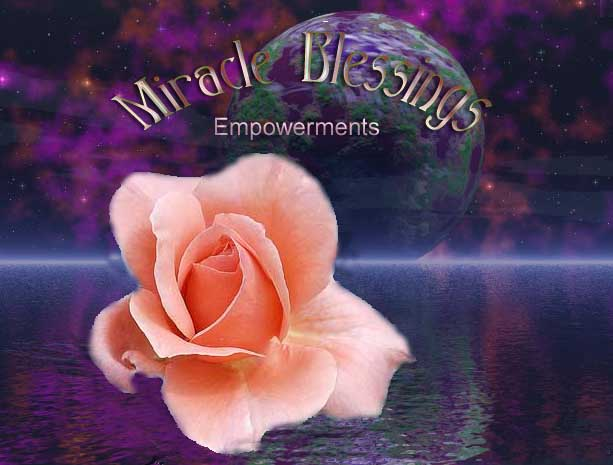 Miracle Blessing Empowerments